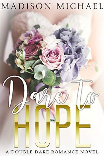 Dare To Hope